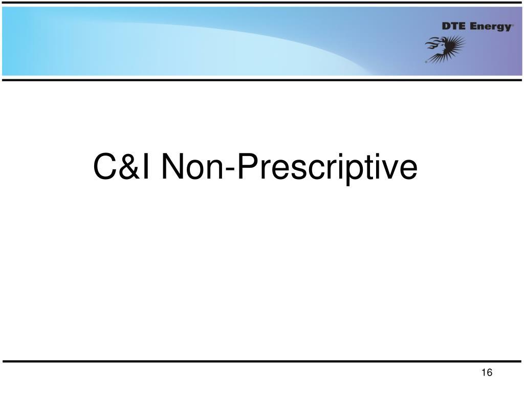 C&I Non-Prescriptive