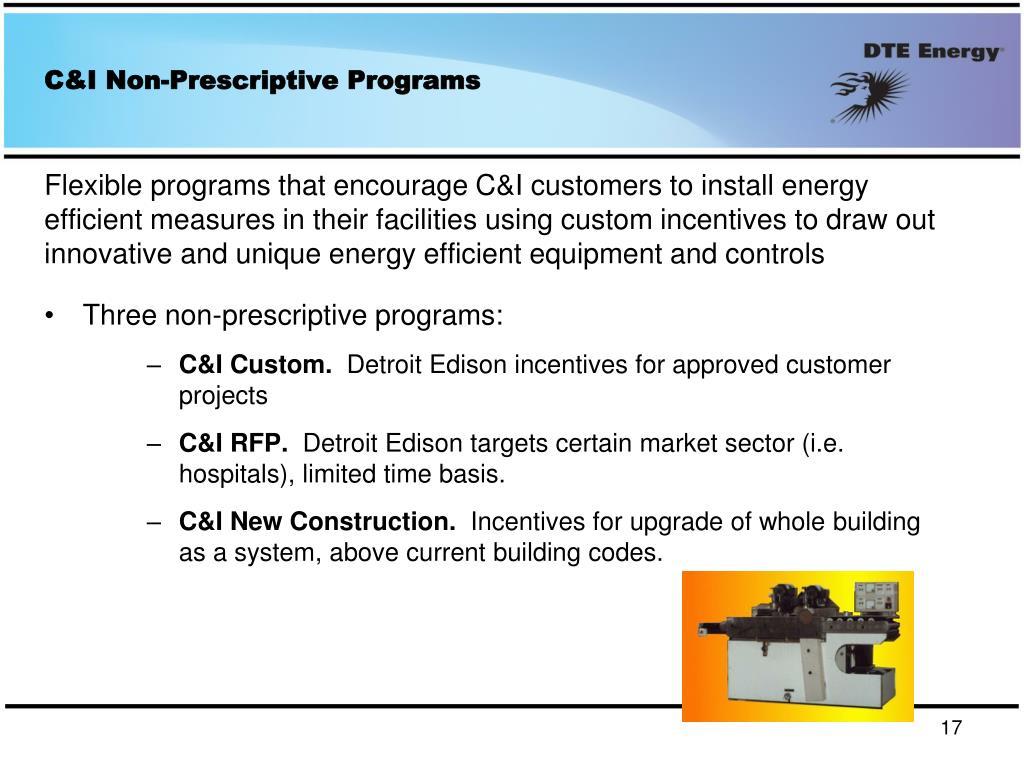 C&I Non-Prescriptive Programs