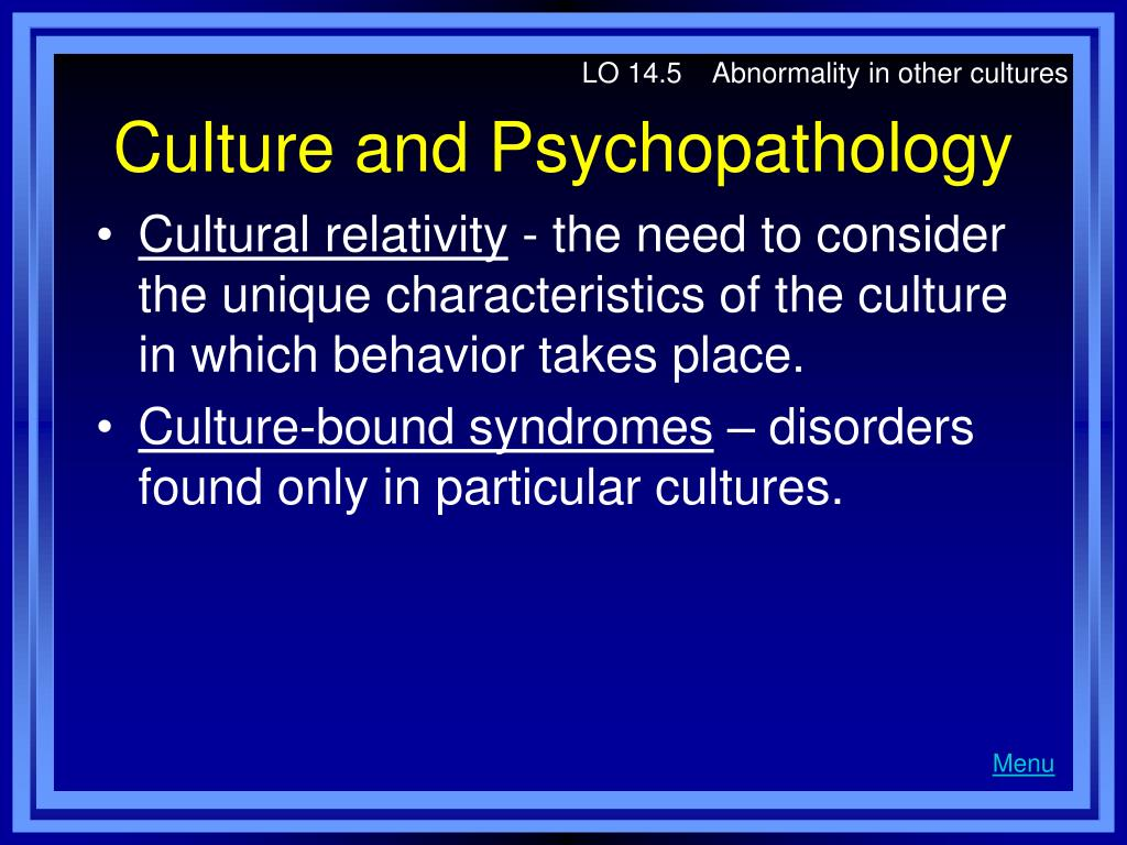 LO 14.5    Abnormality in other cultures