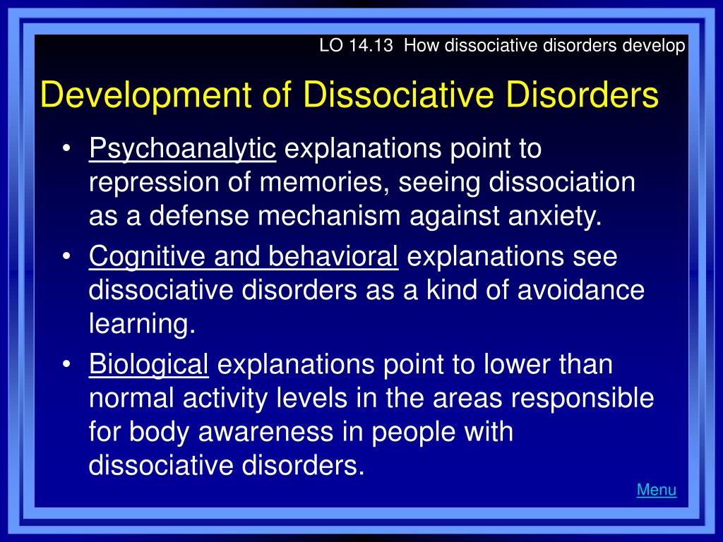 LO 14.13  How dissociative disorders develop
