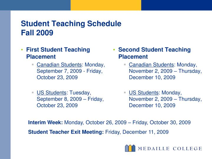 Student teaching schedule fall 2009