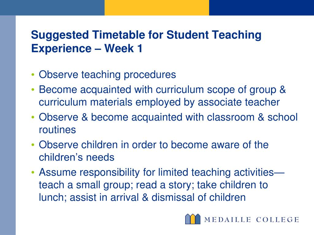 Suggested Timetable for Student Teaching Experience – Week 1