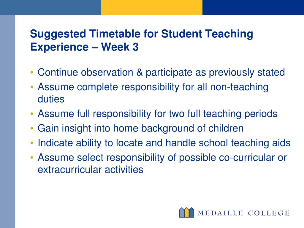 Suggested Timetable for Student Teaching Experience – Week 3