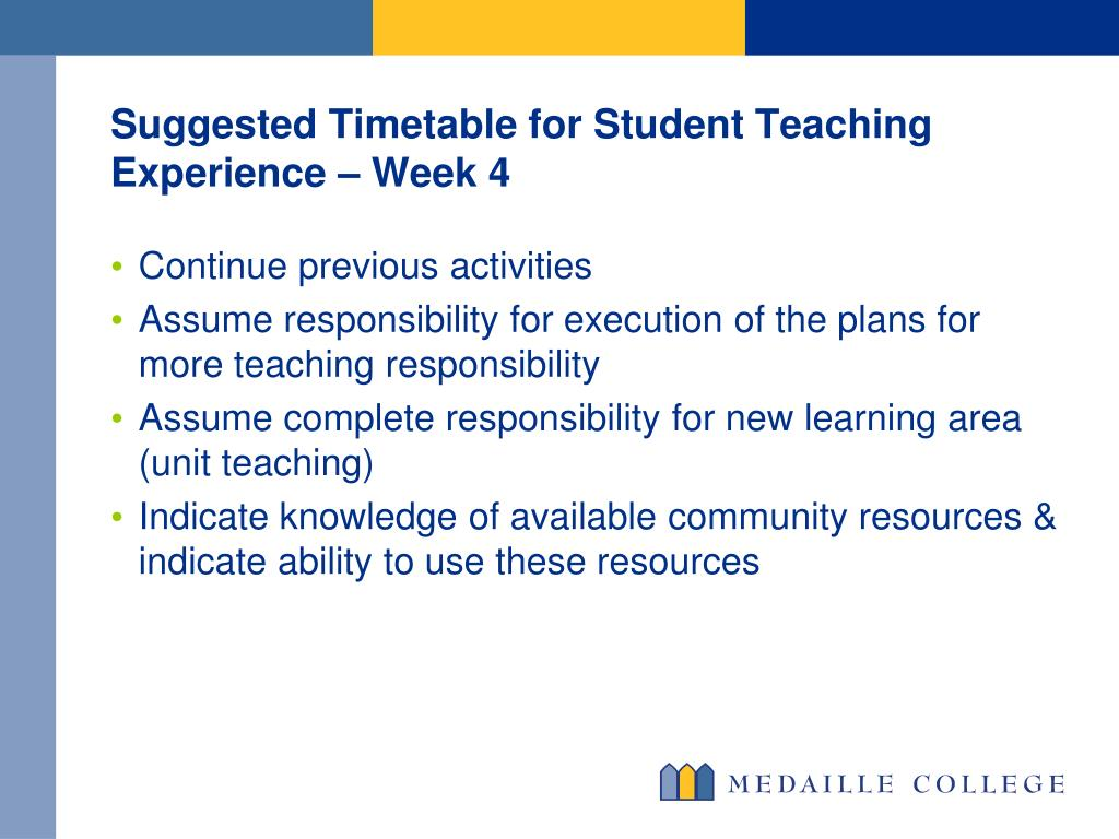 Suggested Timetable for Student Teaching Experience – Week 4