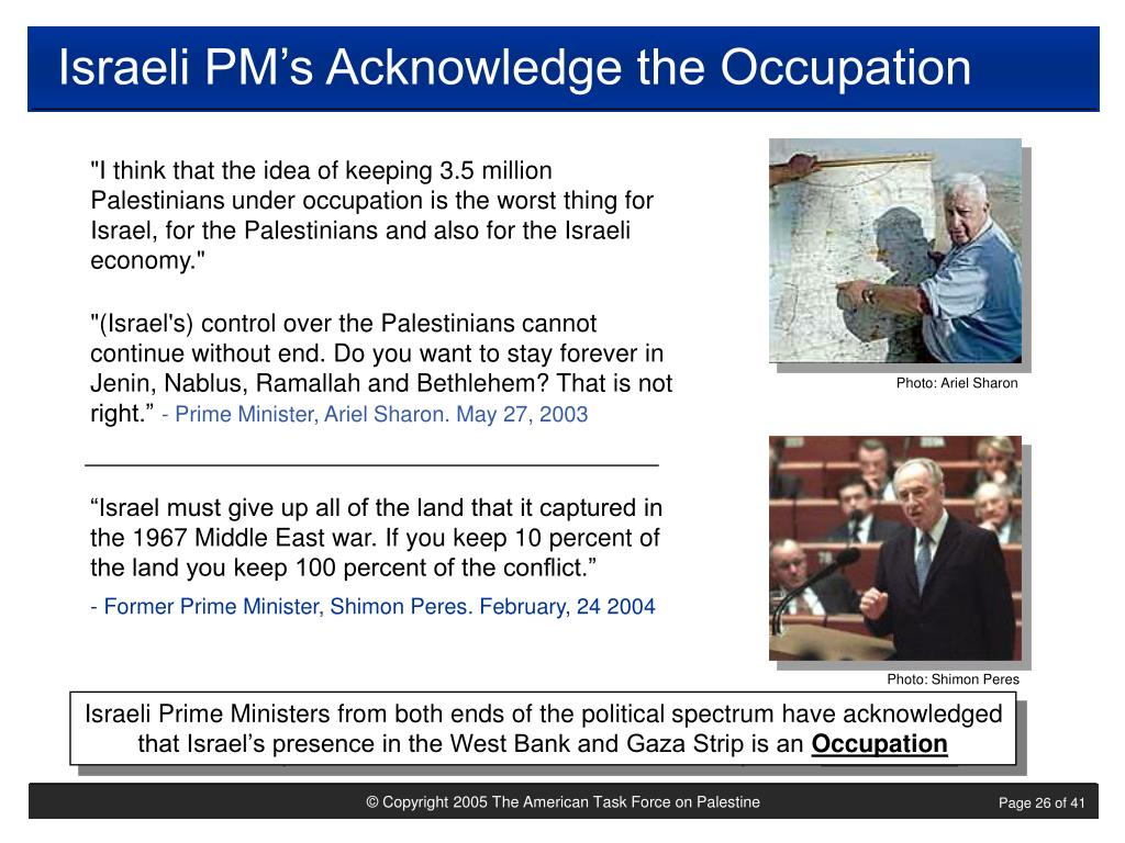Israeli PM's Acknowledge the Occupation