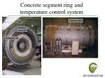 concrete segment ring and temperature control system