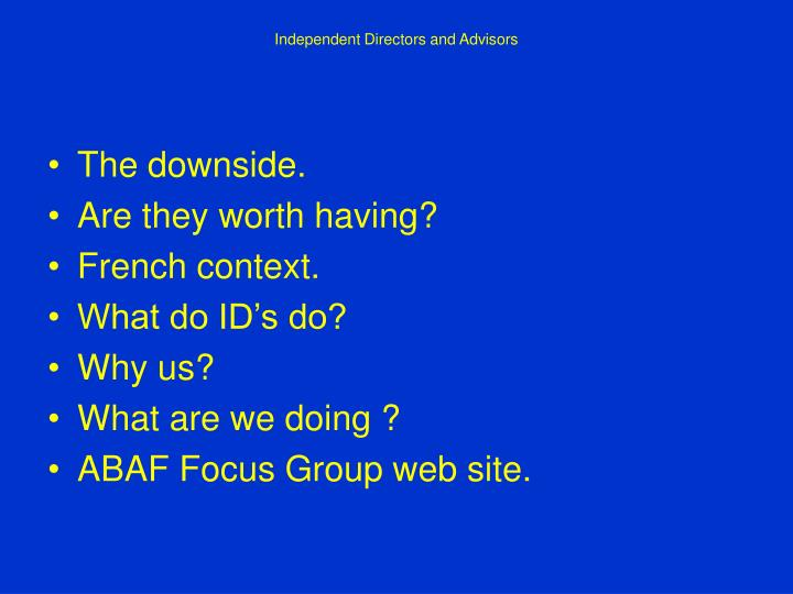 Independent directors and advisors2