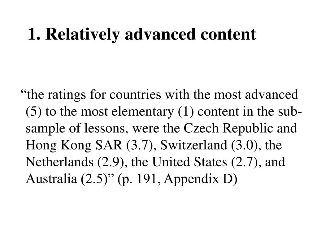 1. Relatively advanced content