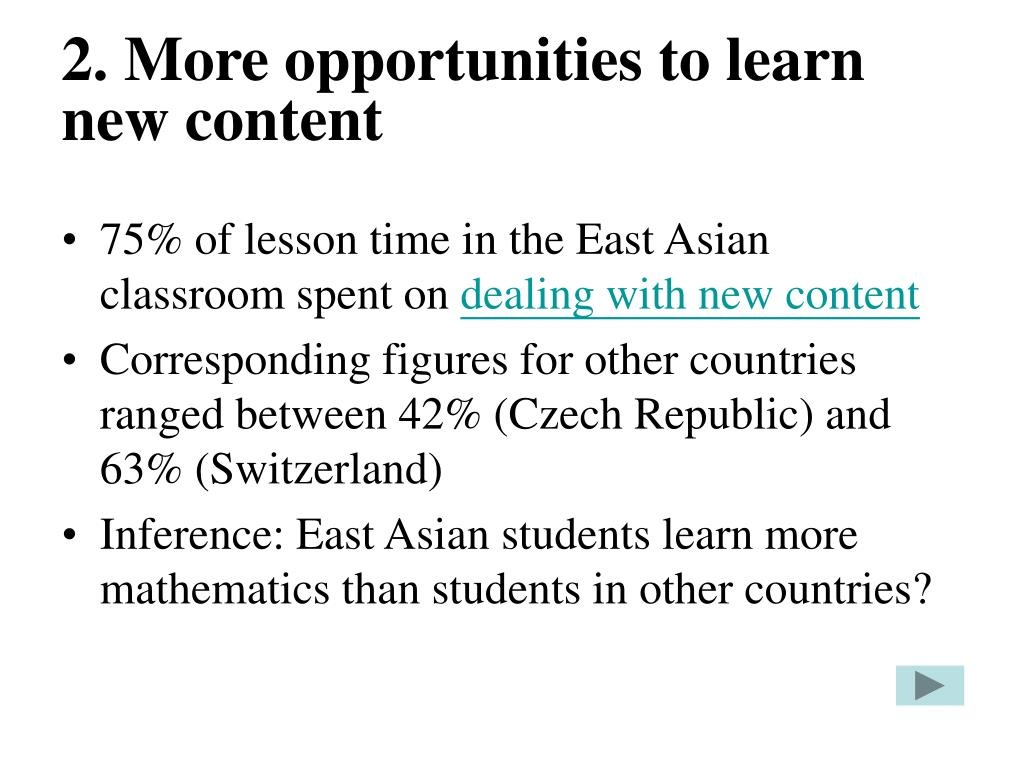 2. More opportunities to learn new content