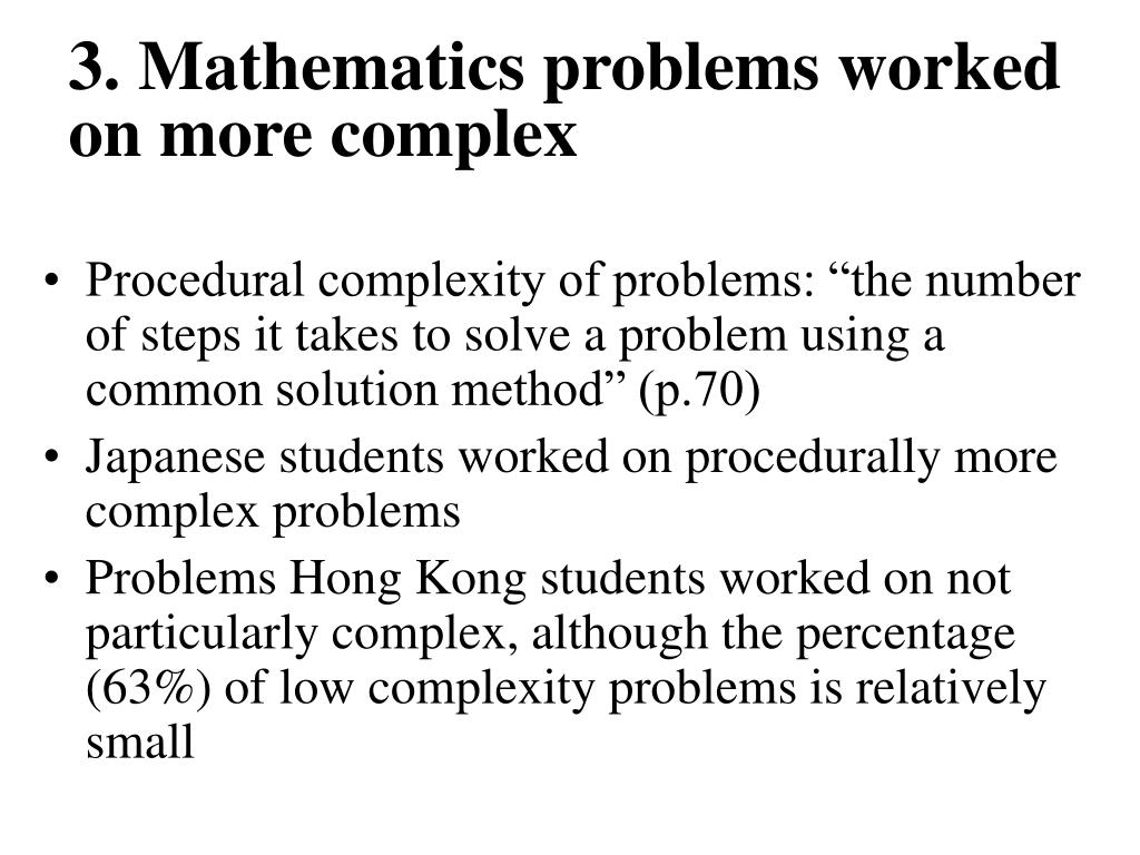 3. Mathematics problems worked on more complex