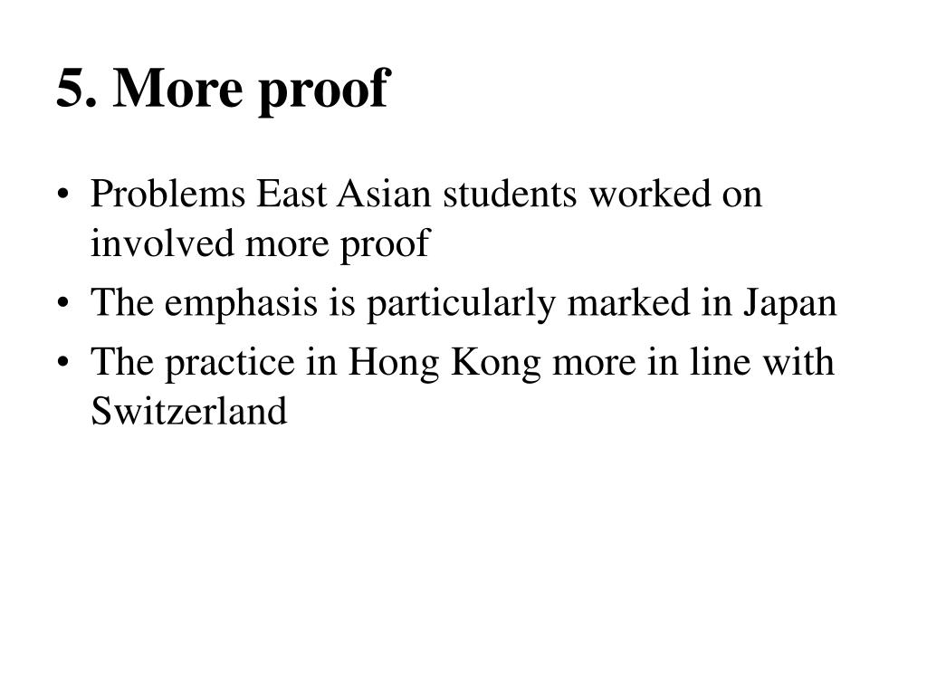5. More proof