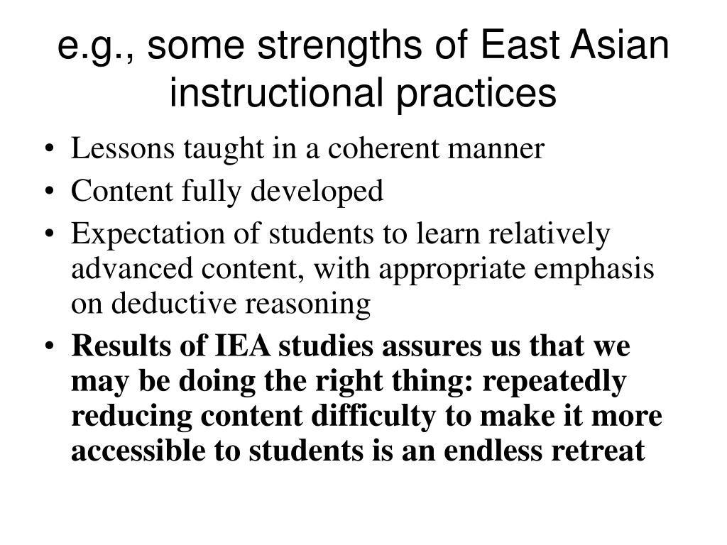 e.g., some strengths of East Asian instructional practices