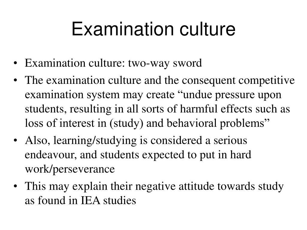 Examination culture