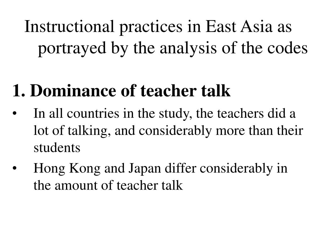 Instructional practices in East Asia as portrayed by the analysis of the codes