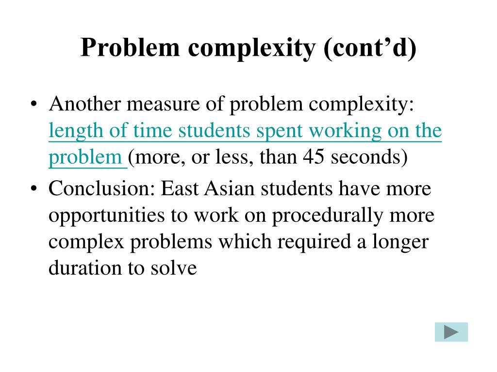 Problem complexity (cont'd)