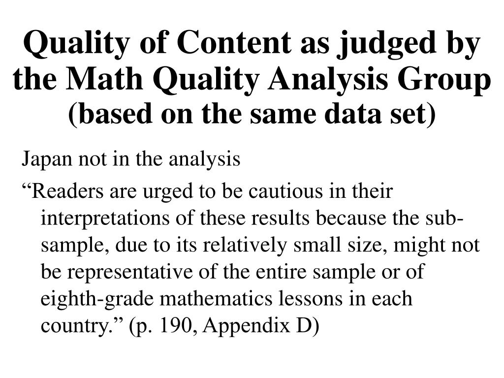 Quality of Content as judged by the Math Quality Analysis Group