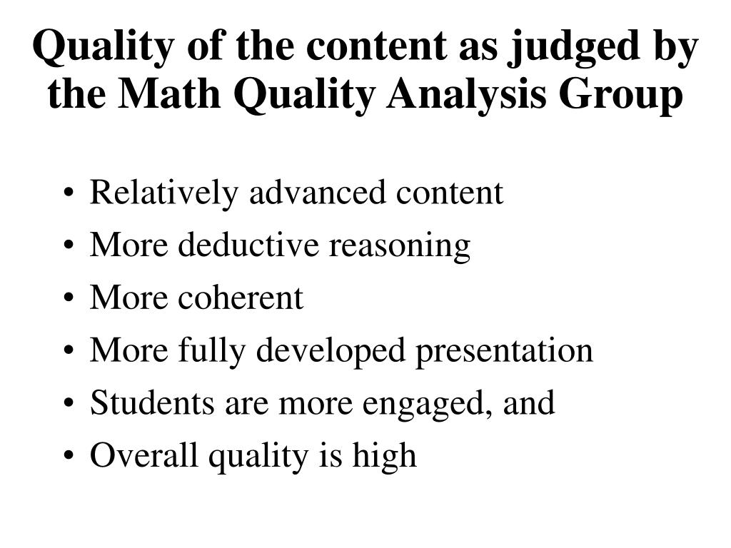 Quality of the content as judged by the Math Quality Analysis Group