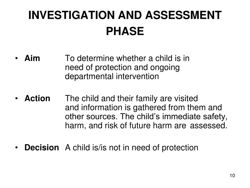 INVESTIGATION AND ASSESSMENT PHASE