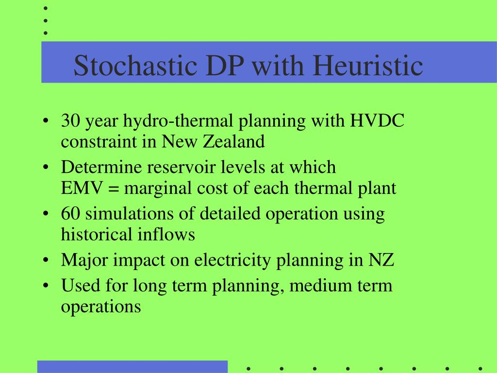 Stochastic DP with Heuristic