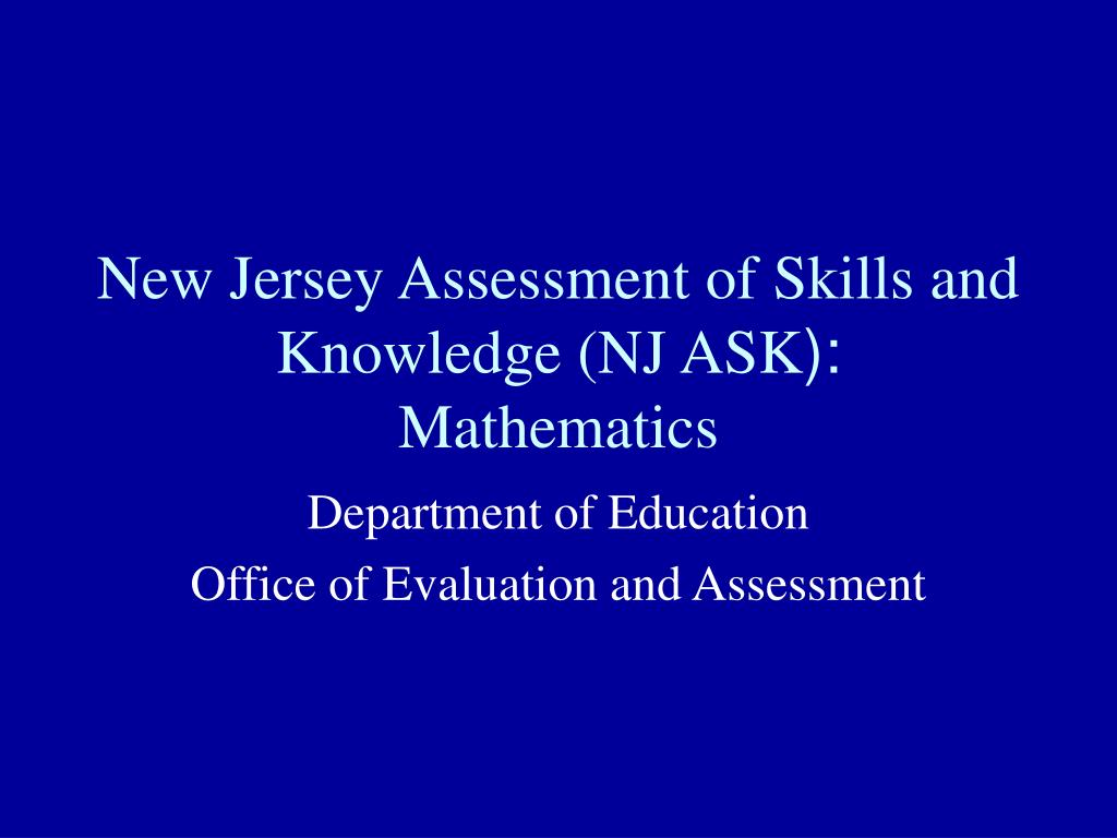 new jersey assessment of skills and knowledge nj ask mathematics l.