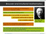 brouwer and intuitionist mathematics