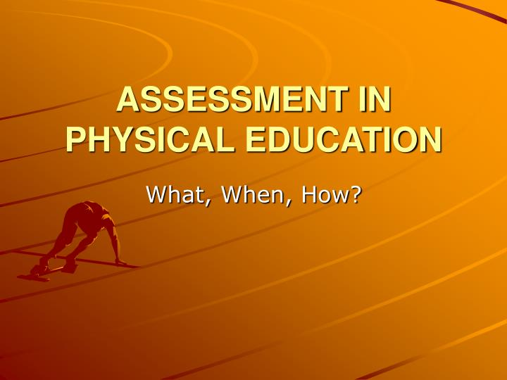 assessment in physical education n.