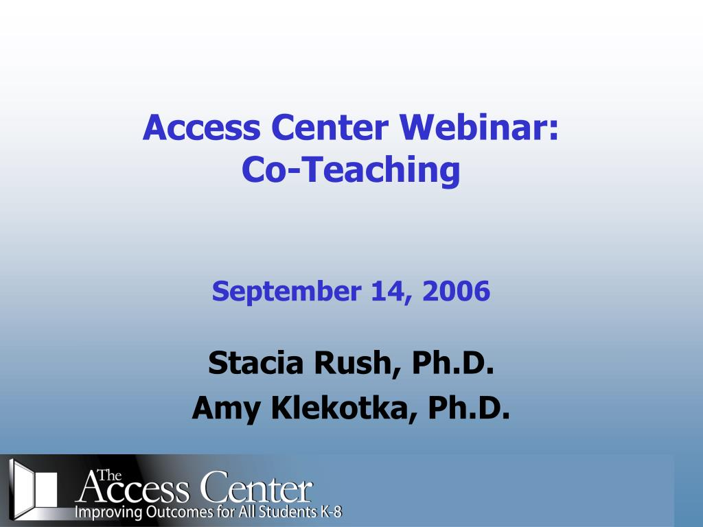 access center webinar co teaching september 14 2006 l.