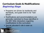 curriculum goals modifications beginning stage