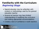 familiarity with the curriculum beginning stage