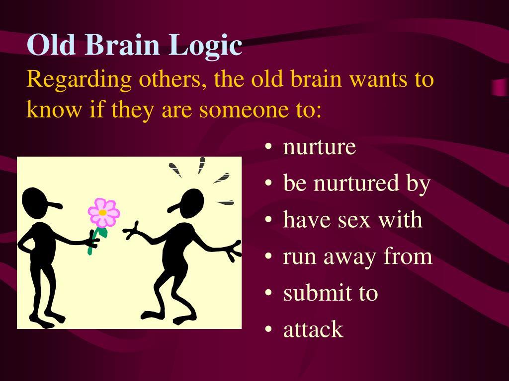Old Brain Logic