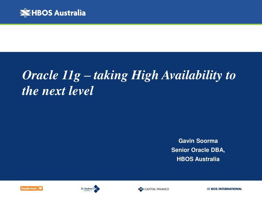 oracle 11g taking high availability to the next level l.