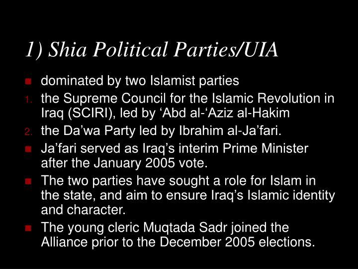 1) Shia Political Parties/UIA