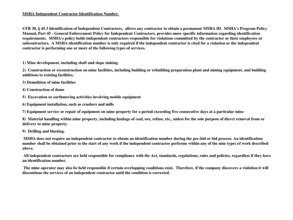MSHA Independent Contractor Identification Number.