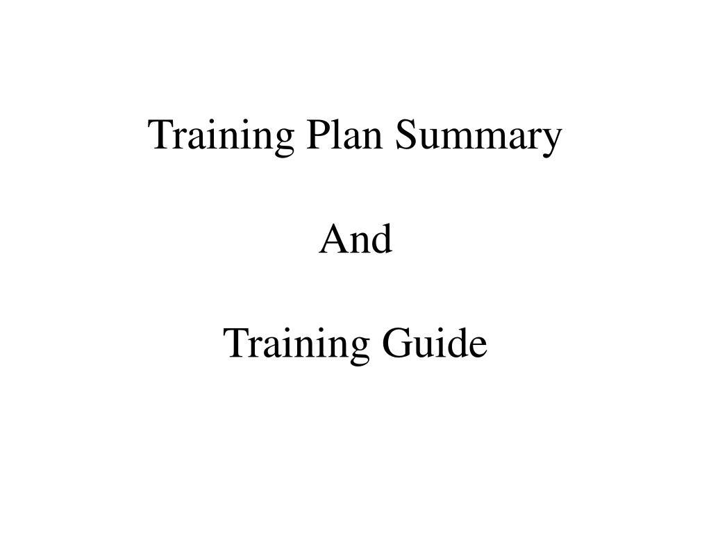 Training Plan Summary