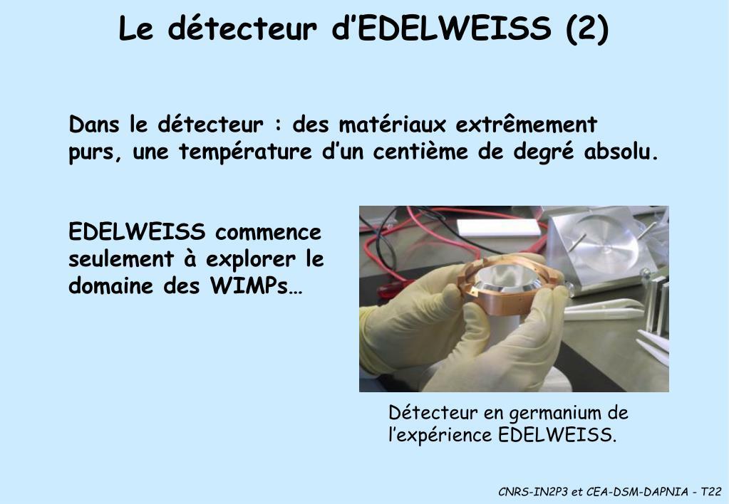 Le détecteur d'EDELWEISS (2)