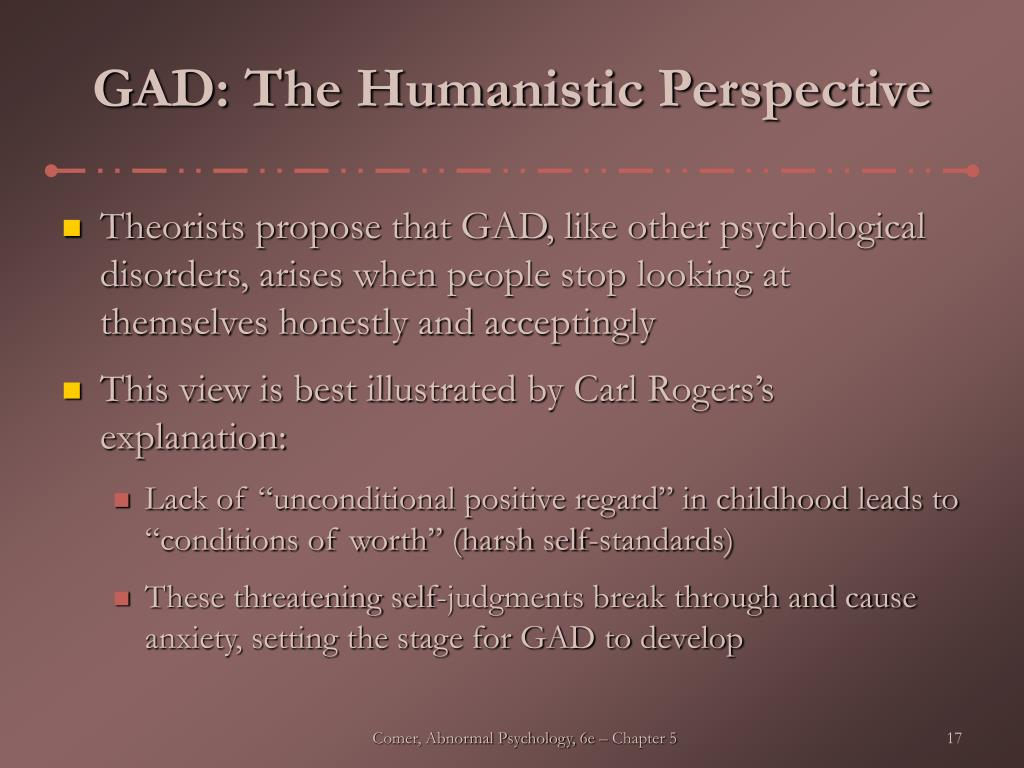 GAD: The Humanistic Perspective