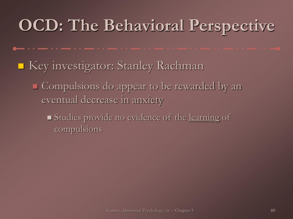 OCD: The Behavioral Perspective