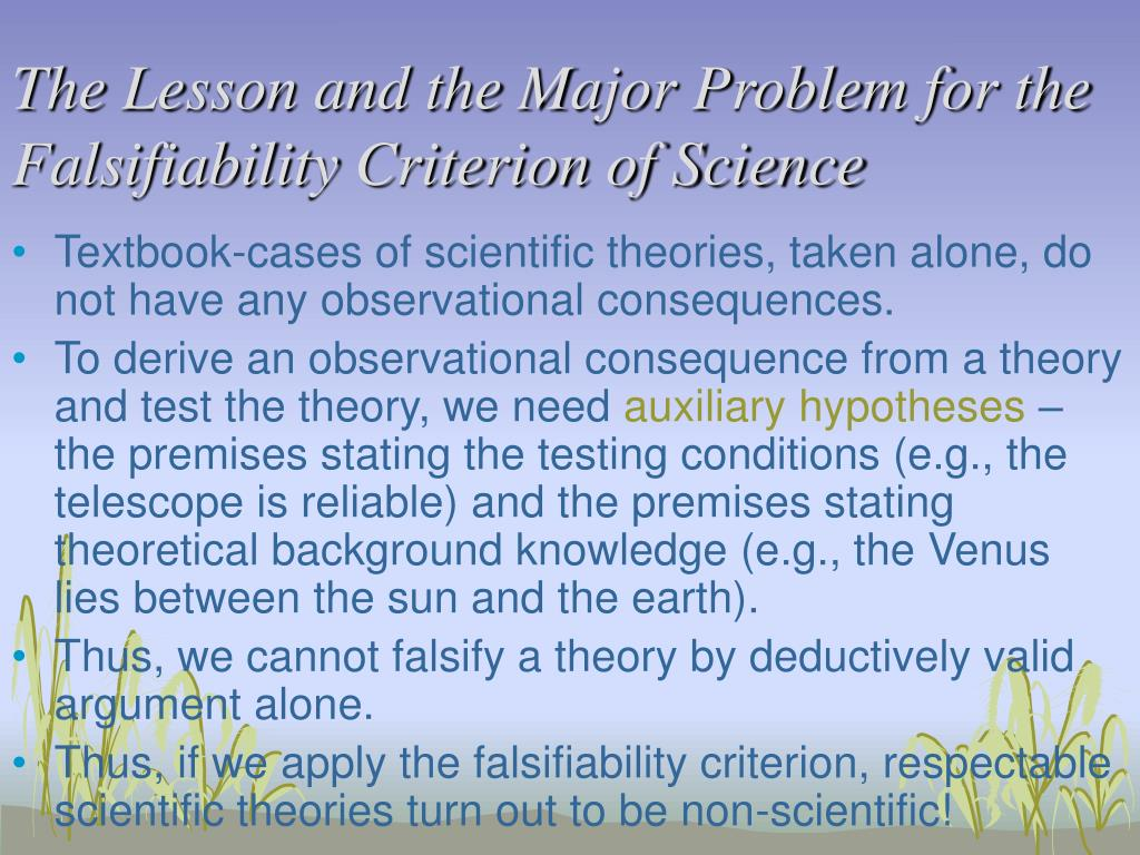 The Lesson and the Major Problem for the Falsifiability Criterion of Science