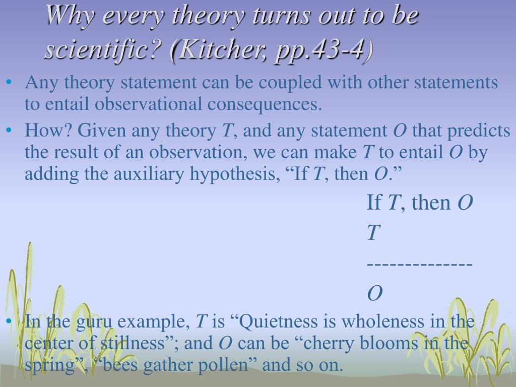 Why every theory turns out to be scientific? (Kitcher, pp.43-4)