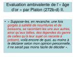 evaluation ambivalente de l ge d or par platon 272b d ii