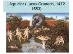 l ge d or lucas cranach 1472 1553
