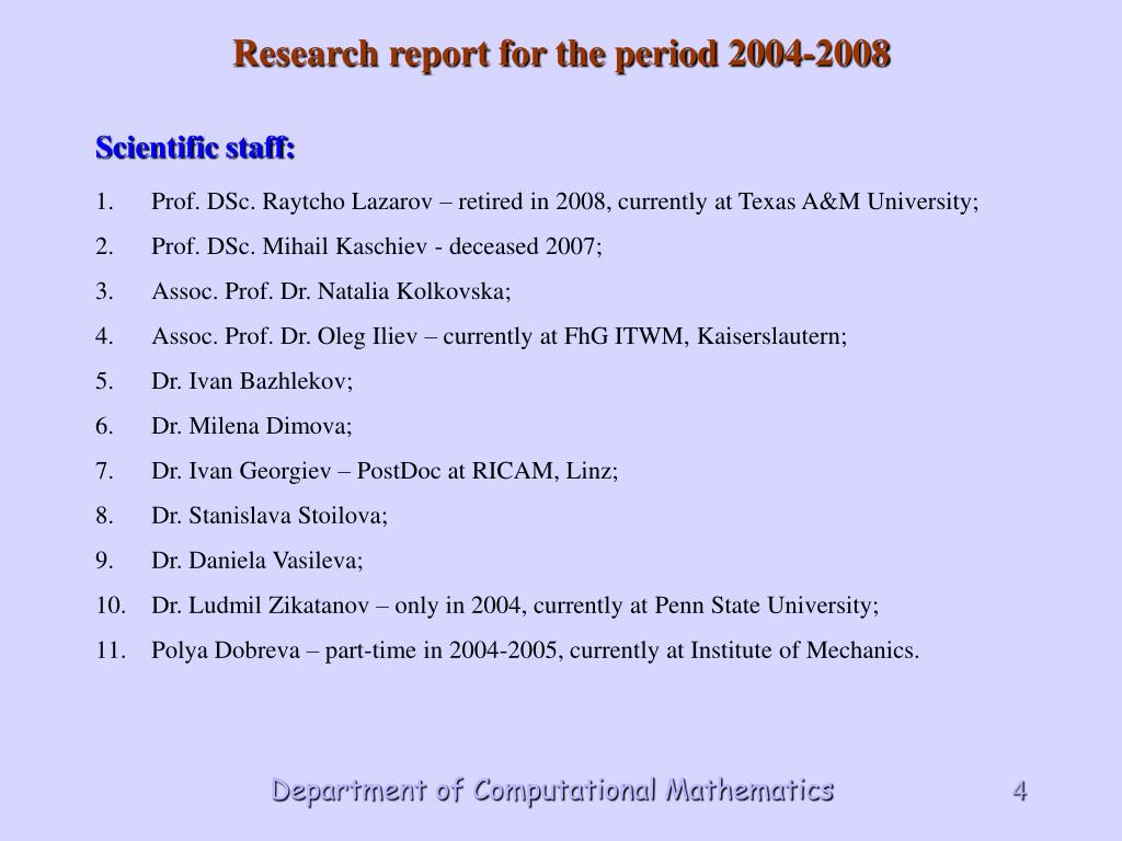 Research report for the period 2004-2008