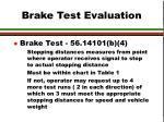 brake test evaluation