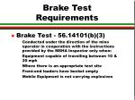 brake test requirements
