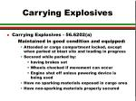 carrying explosives31