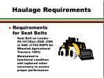 haulage requirements5