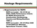 haulage requirements6