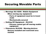 securing movable parts
