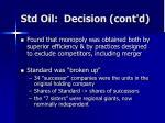 std oil decision cont d