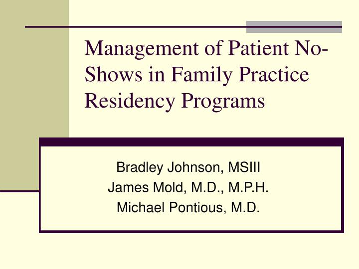 Management of patient no shows in family practice residency programs
